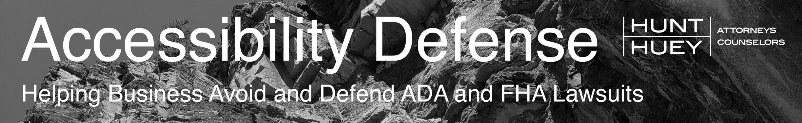 ADA and FHA Defense